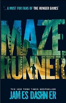 The Maze Runner (Maze Runner Series Book 1) by [Dashner, James]