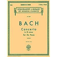 Concerto in D Minor 2-piano Score: Piano Duet (Schirmer's Library of Musical Classics)