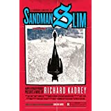 Sandman Slim: Escaped from Hell, Barred from Heaven, Guess that only leaves L.A.: Book 1