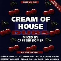 Cream of House Dubs