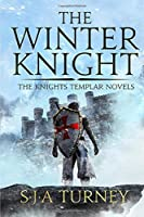 The Winter Knight (Knights Templar)