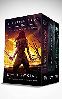 The Seven Signs: Three Book Collection by [Hawkins, D.W.]