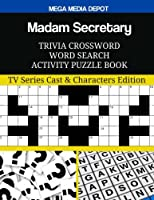 Madam Secretary Trivia Crossword Word Search Activity Puzzle Book: TV Series Cast & Characters Edition