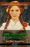Anne of Green Gables: The Complete Collection (The Greatest Fictional Characters of All Time Book 1) (English Edition) 画像