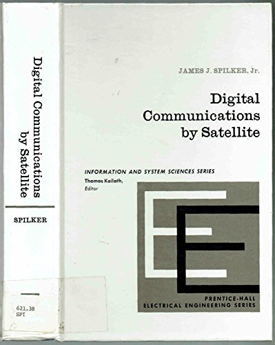 Download Digital Communications by Satellite (Prentice-Hall Information Theory Series) 0132141558