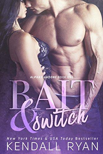 Download Bait & Switch: Alphas Undone - Book One 1682302202