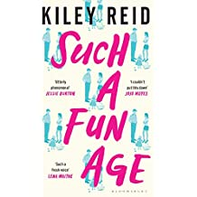 Such a Fun Age: The Sunday Times Bestseller