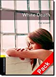 White Death (Oxford Bookworms Library)CD Pack