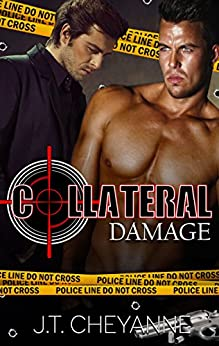 Collateral Damage by [Cheyanne, J.T.]