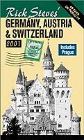 Rick Steves' Germany, Austria, & Switzerland 2001 (Rick Steves' Germany, Austria and Switzerland, 2001)