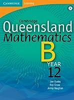 Cambridge Queensland Mathematics B Year 12 with Student CD-ROM