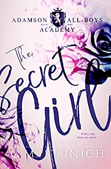 The Secret Girl: A High School Bully Romance (Adamson All-Boys Academy Book 1) by [Stunich, C.M.]