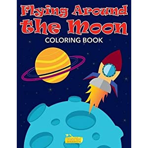 Flying Around the Moon Coloring Book