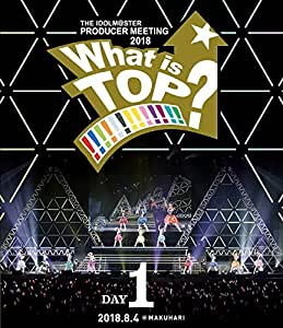THE IDOLM@STER PRODUCER MEETING 2018 What is TOP!!!!!!!!!!!!!? EVENT Blu-ray DAY1