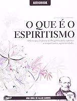 O Que E O Espiritismo - Audiobook