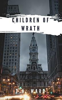 Children of Wrath by [Ward, T.A.]