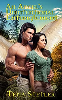 An Angel's Unintentional Entanglement (Demon's Witch Series Book 4) by [Stetler, Tena]