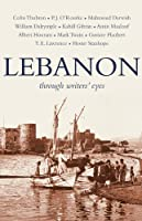 Lebanon: Through Writers' Eyes