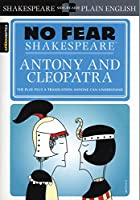 Sparknotes Antony and Cleopatra (No Fear Shakespeare)