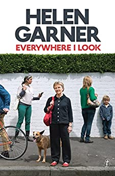 Everywhere I Look by [Garner, Helen]