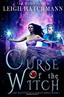 Curse of the Witch: Book 1 in the Bloodworth Family series