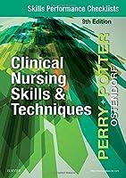 Skills Performance Checklists for Clinical Nursing Skills & Techniques, 9e
