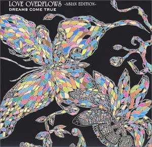 LOVE OVERFLOWS-ASIAN EDITION