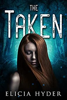 The Taken (The Soul Summoner Book 4) by [Hyder, Elicia]