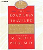 The Road Less Traveled: A New Psychology of Love, Traditional Values, and Spritual Growth 画像