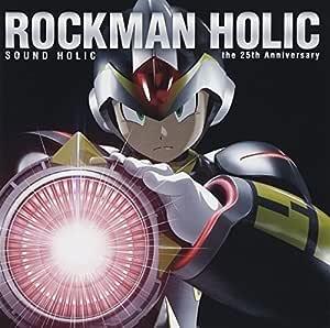 ROCKMAN HOLIC ~the 25th Anniversary~