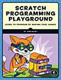 Scratch Programming Playground: Learn to Program by Making Cool Games (English Edition)
