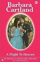 A Flight to Heaven (Barbara Cartland Pink Collection)