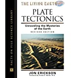 Plate Tectonics: Unraveling the Mysteries of the Earth
