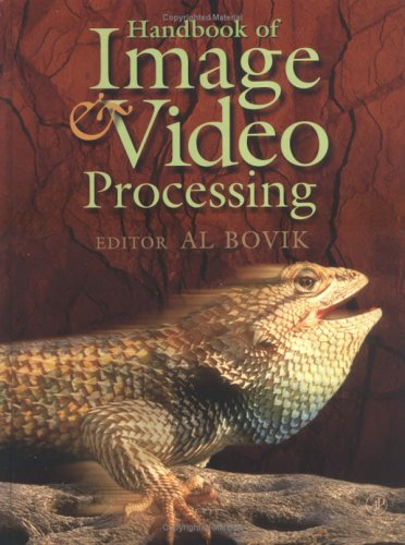 Download Handbook of Image and Video Processing (Communications, Networking and Multimedia) 0121197905