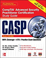 CASP CompTIA Advanced Security Practitioner Certification Study Guide (Exam CAS-001) (Certification Press)