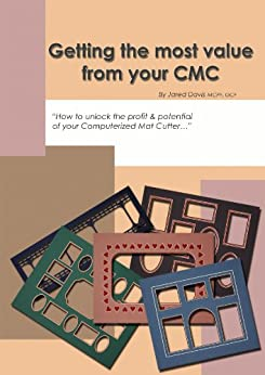 Getting the most value from your CMC by [Davis, Jared, MCPF, GCF]