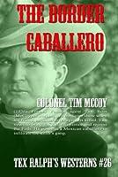 The Border Caballero