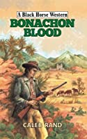 Bonachon Blood (A Black Horse Western)