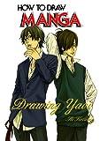 How to Draw Manga: Drawing Yaoi