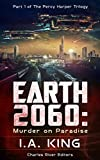 Earth 2060: Murder on Paradise (Part 1 of The Percy Harper Trilogy) (English Edition)