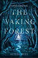 WAKING FOREST, THE