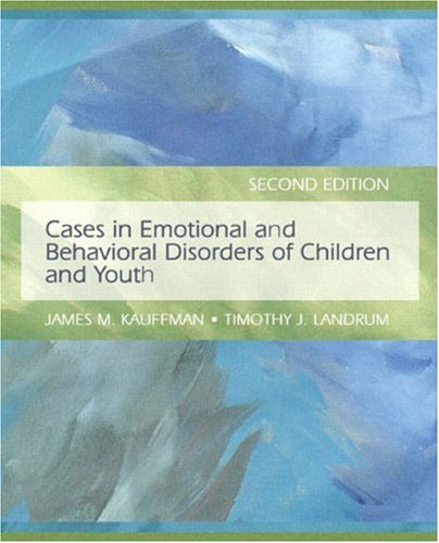 Download Cases in Emotional and Behavioral Disorders of Children and Youth 013500263X