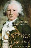 Storms and Dreams: The Life of Louis De Bougainville (Lives of Great Explorers)