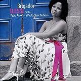 ブリガドール〜ペドロ・アモリーンとパウロ・セザル・ピニェイロを歌う