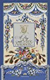 A Day with Marie Antoinette (A Day at)