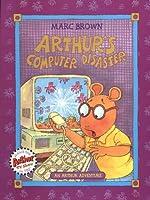 Arthur's Computer Disaster (Arthur Adventures)