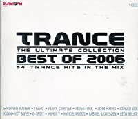 Trance the Ultimate Collection: Best of 2006