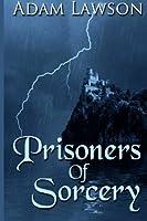 Prisoners of Sorcery (Sword of Nalin)