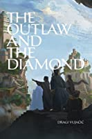 The Outlaw and the Diamond