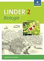 LINDER Biologie 2. Schuelerband. Sekundarstufe 1. Nordrhein-Westfalen: Ausgabe 2016